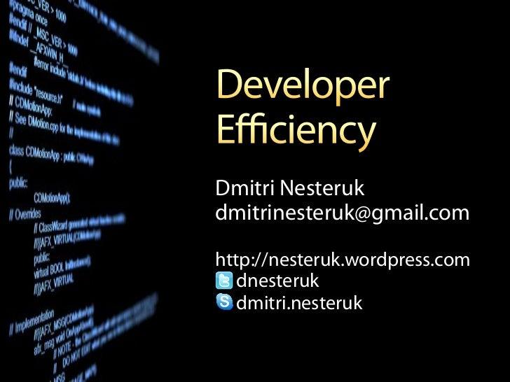 Dmitri Nesterukdmitrinesteruk@gmail.comhttp://nesteruk.wordpress.com   dnesteruk   dmitri.nesteruk