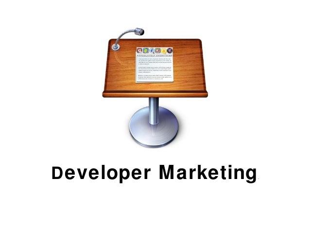 Developer Marketing.