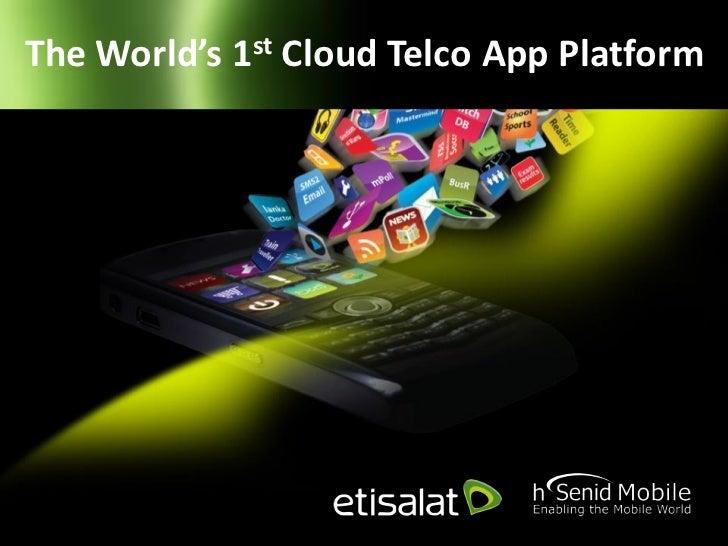 The World's 1st Cloud Telco App Platform