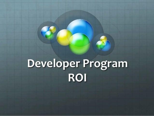 Developer Program ROI