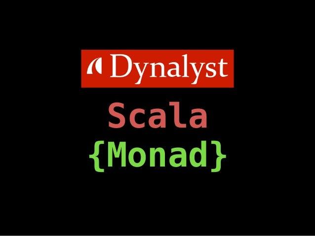 Scala {Monad}