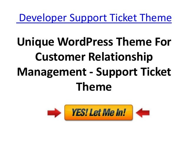 Developer Support Ticket ThemeUnique WordPress Theme For   Customer RelationshipManagement - Support Ticket         Theme