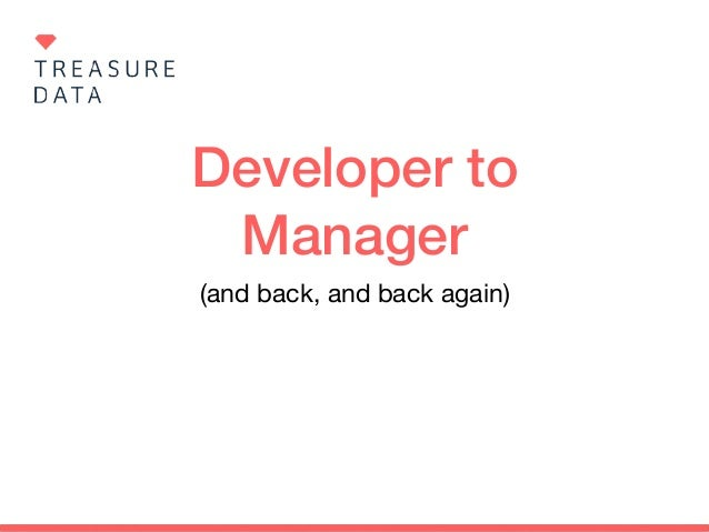 Developer to Manager (and back, and back again)