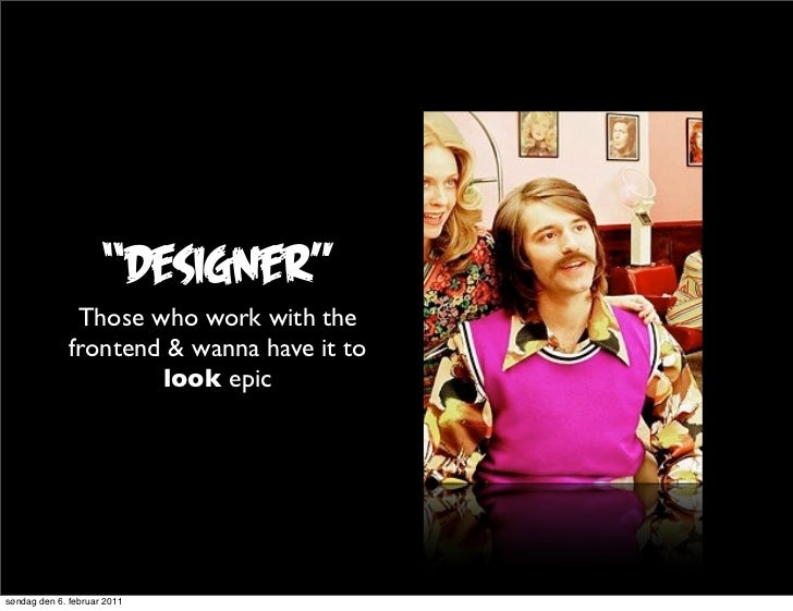 """""""Designer""""               Those who work with the              frontend & wanna have it to                      look epicsø..."""