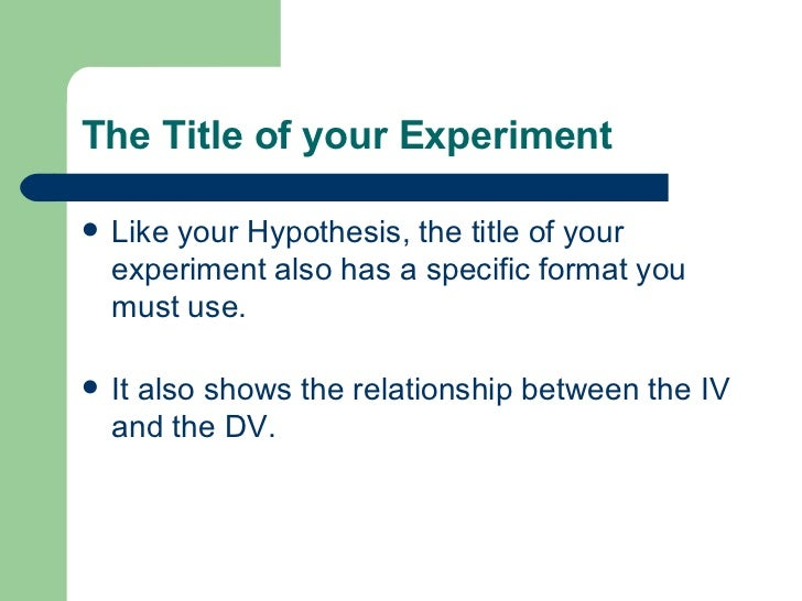can developing a hypothesis Dampen