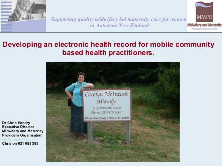 MMPO        Developing an electronic health record for mobile community based health practitioners. Dr Chris Hendry E...