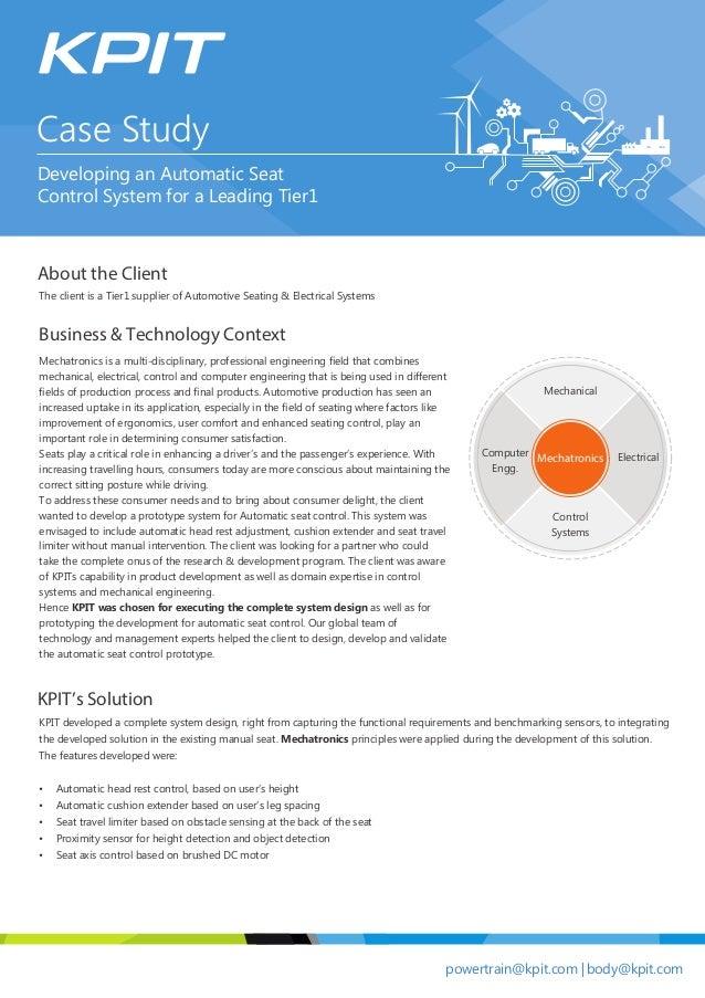 powertrain@kpit.com |body@kpit.com About the Client Business & Technology Context KPIT's Solution Mechatronics is a multi-...