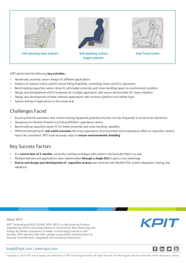 About KPIT Copyright © 2014. KPIT and its logo(s) are trademarks of KPIT Technologies Limited. All rights reserved. All ot...
