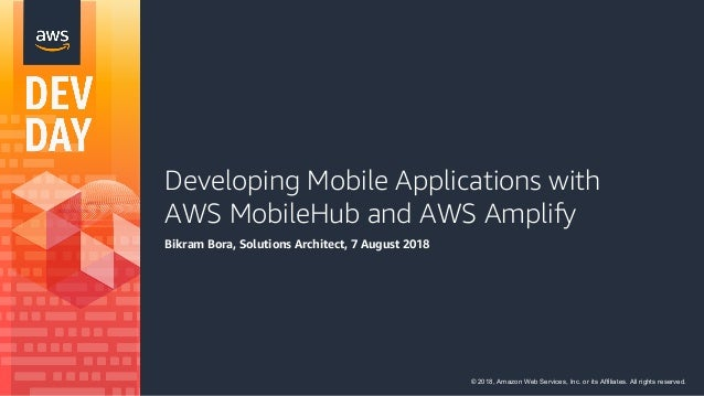 Developing Mobile Applications with AWS MobileHub and AWS