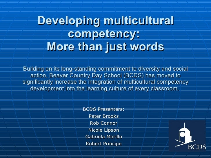 Developing multicultural competency:  More than just words Building on its long-standing commitment to diversity and socia...