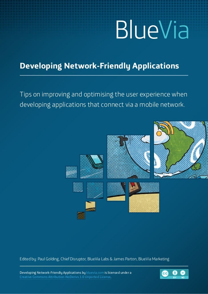 Developing Network-Friendly ApplicationsTips on improving and optimising the user experience whendeveloping applications t...
