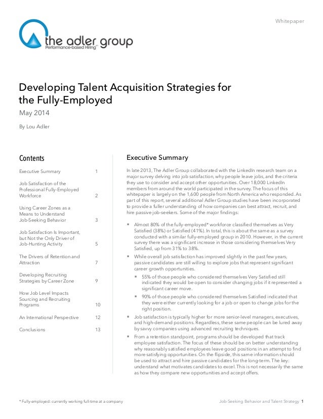 Whitepaper Developing Talent Acquisition Strategies for  the Fully-Employed Executive Summary In late 2013, The Adler ...
