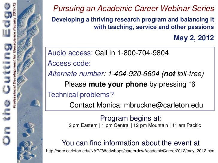 Pursuing an Academic Career Webinar Series  Developing a thriving research program and balancing it                with te...