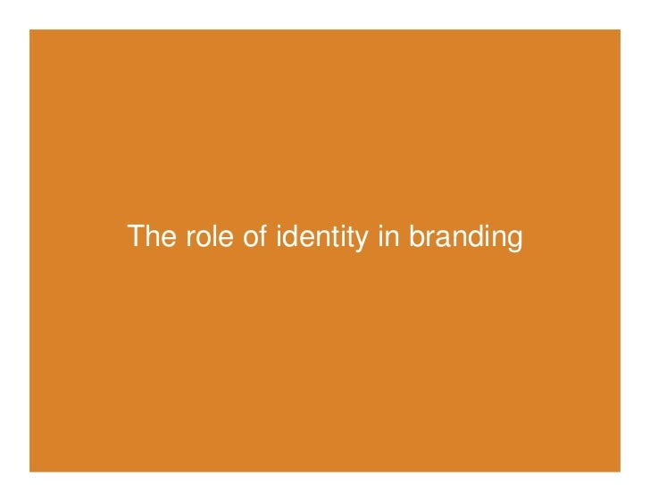 The role of identity in branding