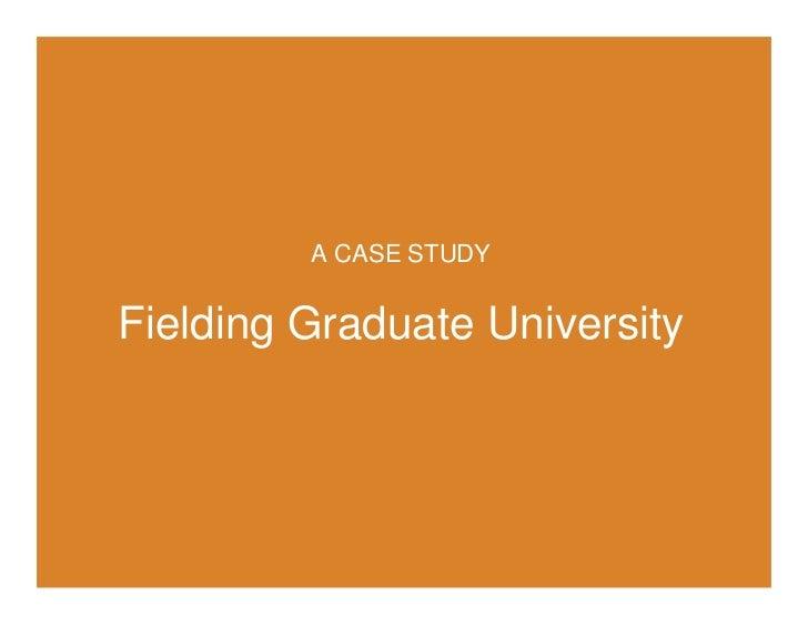 Positioning Priorities: Fielding Graduate University                                                               Academi...