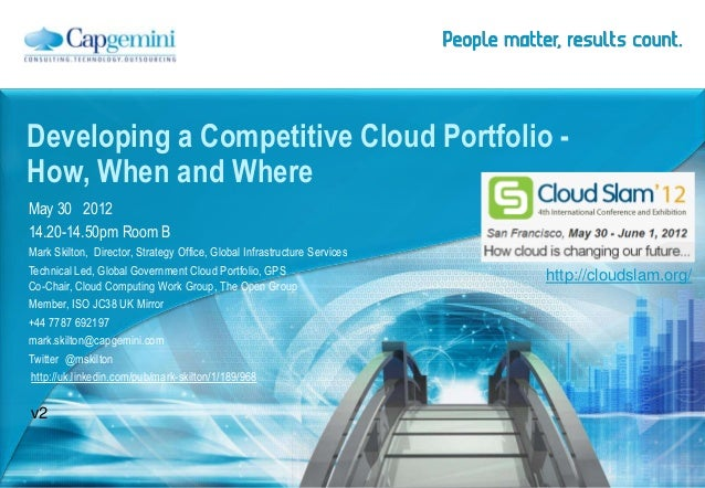 May 30 2012 14.20-14.50pm Room B Mark Skilton, Director, Strategy Office, Global Infrastructure Services Technical Led, Gl...