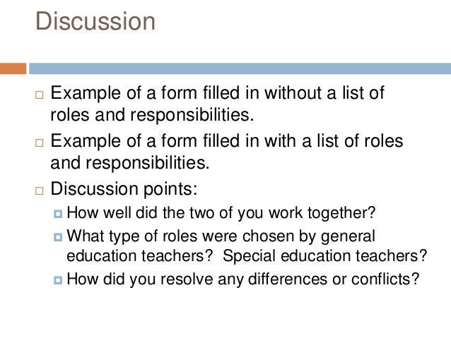 Discussion  Example of a form filled in without a list of roles and responsibilities.  Example of a form filled in with ...