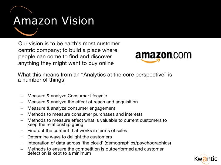 """Amazon Vision <ul><li>What this means from an """"Analytics at the core perspective"""" is a number of things; </li></ul><ul><ul..."""