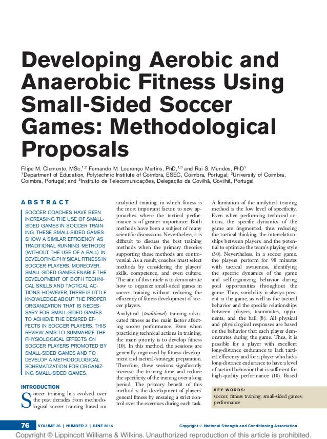 aerobic and anaerobic conitioning for soccer Maintenance of conditioning and training programs hence  aerobic and anaerobic power characteristics of saudi elite soccer players.