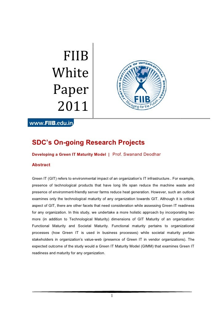 FIIB            White            Paper             2011SDC's On-going Research ProjectsDeveloping a Green IT Maturity Mode...