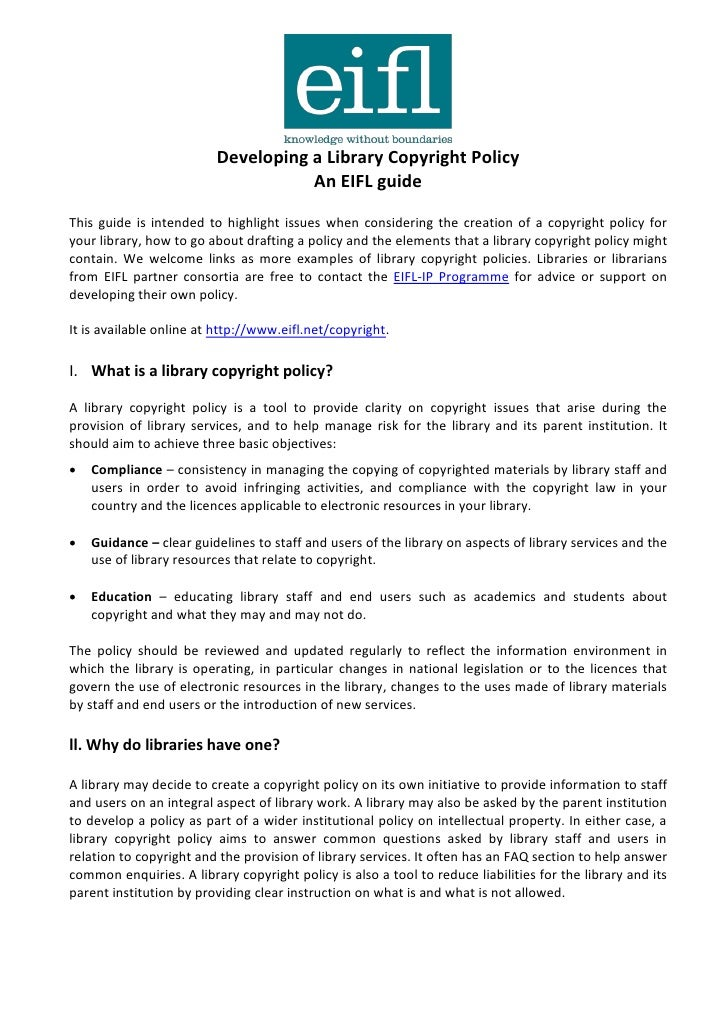 Developing a Library Copyright Policy                                    An EIFL guideThis guide is intended to highlight ...