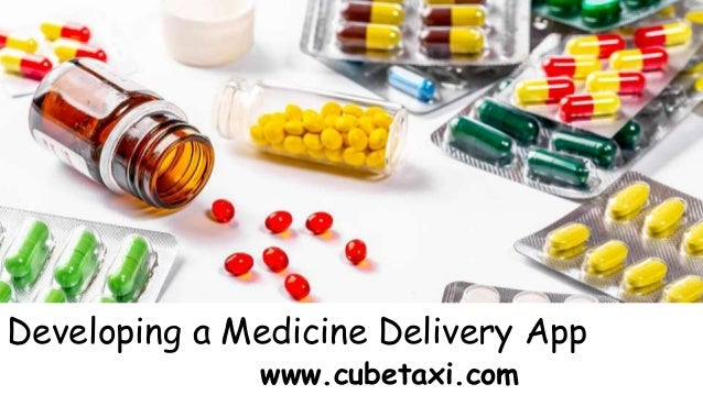 Developing a Medicine Delivery App www.cubetaxi.com