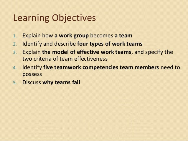 how a work group becomes a team identify five teamwork competencies and describe self managed teams  Check out the 6 best practices for managing virtual teams and make  for virtual teams, slowing down to speed up becomes a  the ability of the team to work.