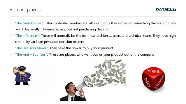 """Account players • """"The Gate Keeper"""": Filters potential vendors and allows in only those offering something the account may..."""