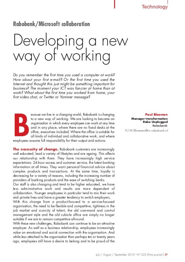 TechnologyJuly / August / September 2010 - N° 225 Efma journal | 39ecause we live in a changing world, Rabobank is changin...
