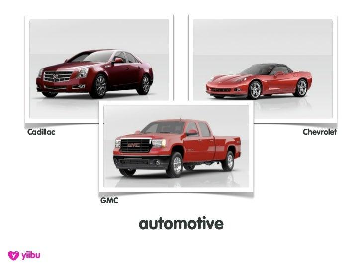 Cadillac                      Chevrolet                GMC                    automotive