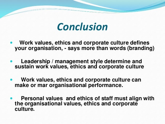 work values With the current war for talent in full blaze, your organizational culture has become a critical retention tool we have worked on hundreds of organizational culture projects for 20+ years and observed the strongest cultures directly connect work and personal values this enables employees to align .