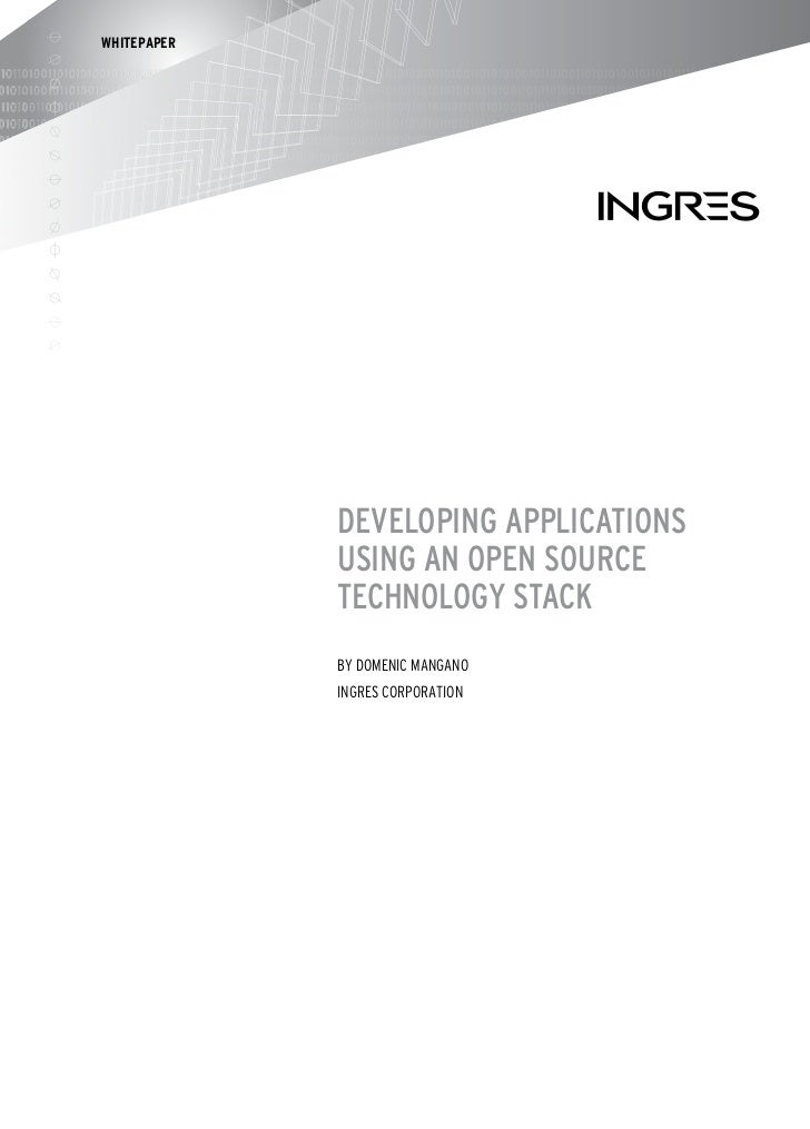 WHITEPAPER             Developing ApplicAtions             Using An open soUrce             technology stAck             b...