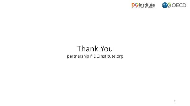 Thank You partnership@DQInstitute.org 7