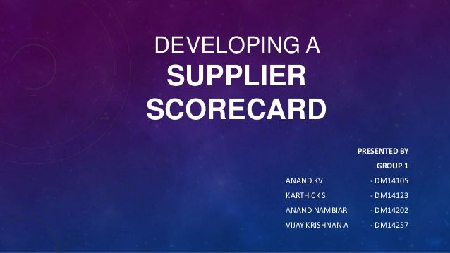 Developing a Supplier Scorecard - Term Paper