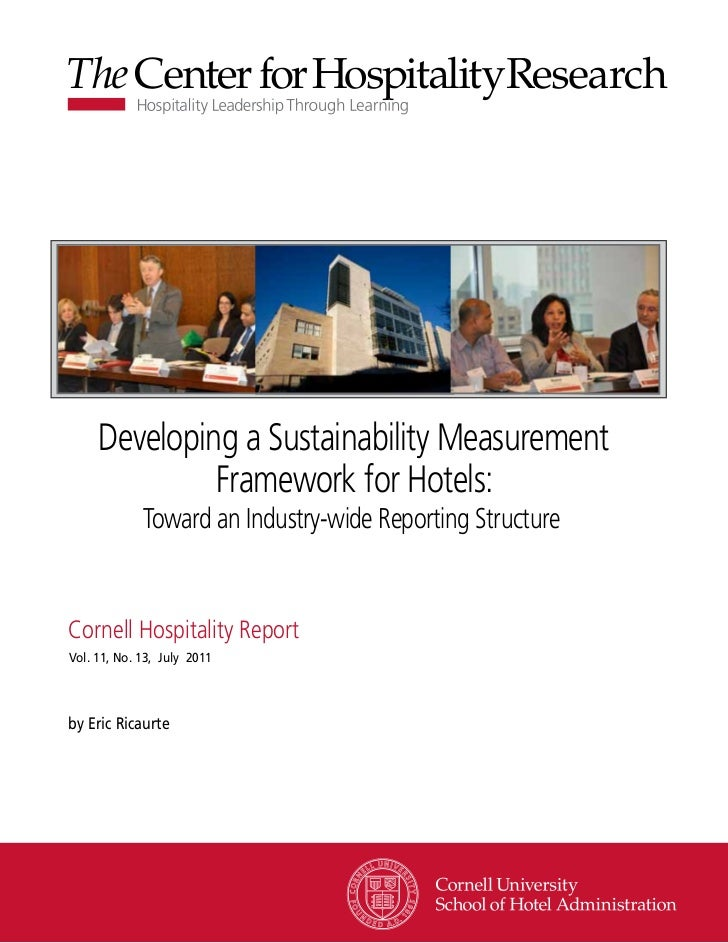 Developing a Sustainability Measurement              Framework for Hotels:             Toward an Industry-wide Reporting S...