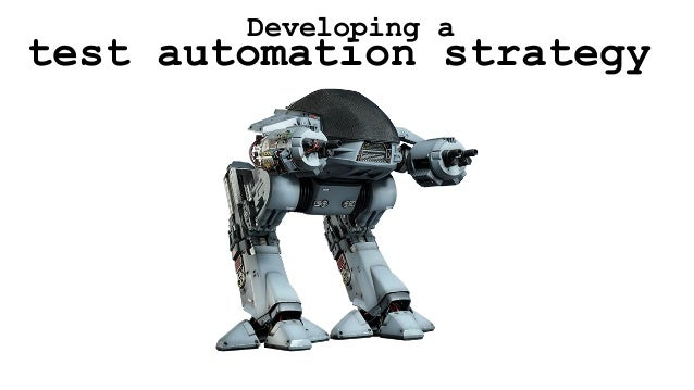 test automation strategy Developing a