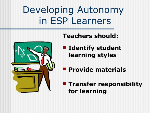 developing autonomy in learning According to the researcher, autonomy is a capacity for detachment, critical reflection, decision-making and independent action, but it also entails that the learner will develop a particular kind of psychological relation to the process and content of his learning.