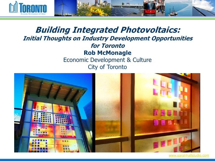 Economic Development & Culture                 Building Integrated Photovoltaics:  Initial Thoughts on Industry Developmen...