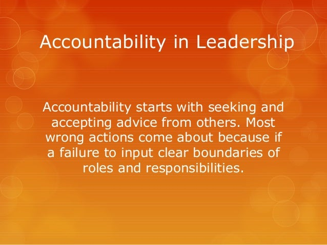 why is accountability important in the military It may seem obvious, but accountability is probably the single most important element fueling truly successful organizations why is this.