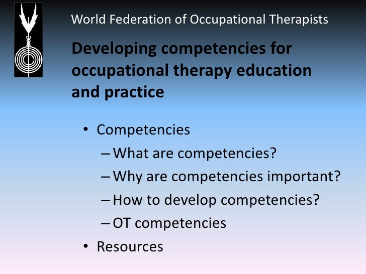 Developing competencies for occupational therapy education and practice Slide 2