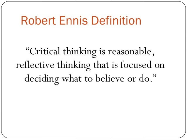 critical thinking skills definition Discipline-specific the definition of critical thinking  universities provide introductory units to support students in developing critical thinking skills.