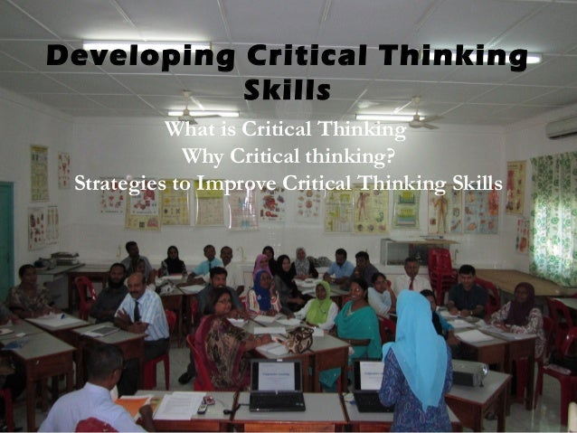 critical thinking in the workplace paper Critical thinking exercise week 5 mentally disordered employees in the workplace should we be concerned kellye mitchell webster university secr-5090 oa.