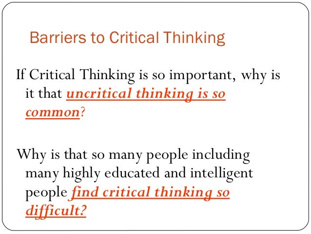 developing critical thinking skills ppt With information only a click away, 21st century teaching must prioritize thinking skills we can't anticipate the problems our students will face in the future, but we can teach them to think critically page 17 ⅰ you are already doing this in your classroom ⅰ it's just a matter of refocusing, refining, augmenting, and codifying.