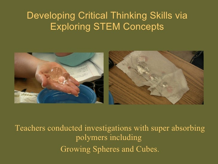 developing critical thinking skills through science Readwritethink couldn't publish all developing students' critical thinking skills through whole students develop critical thinking as they learn to.