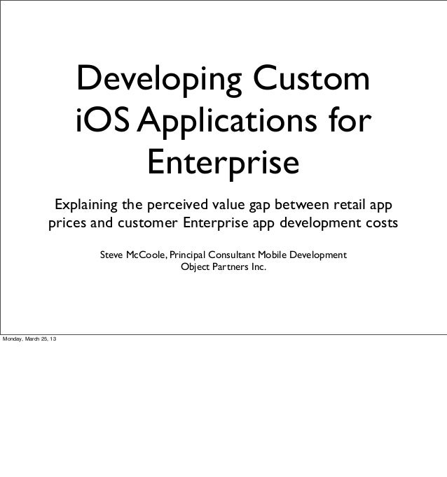 Developing Custom                       iOS Applications for                           Enterprise                  Explain...
