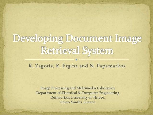 K. Zagoris, K. Ergina and N. Papamarkos Image Processing and Multimedia Laboratory Department of Electrical & Computer Eng...