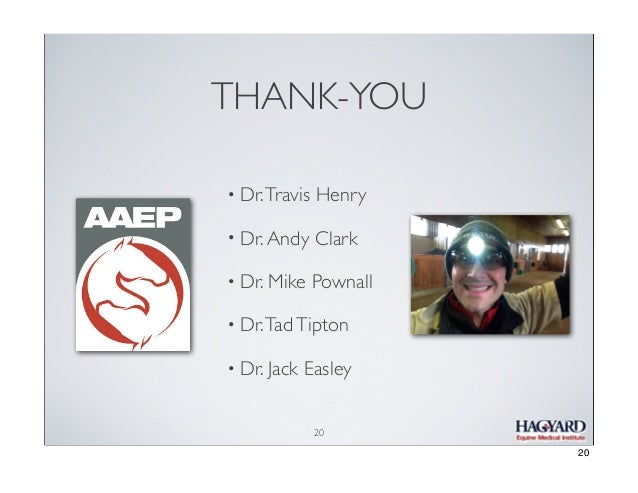 THANK-YOU • Dr. Travis  Henry  • Dr. Andy  Clark  • Dr. Mike  Pownall  • Dr. Tad Tipton • Dr. Jack  Easley 20  20
