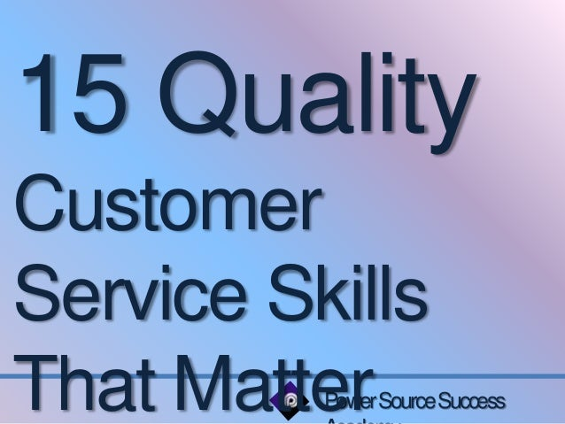 excellent customer service skills - Hlwhy