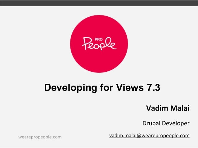 Developing for Views 7.3