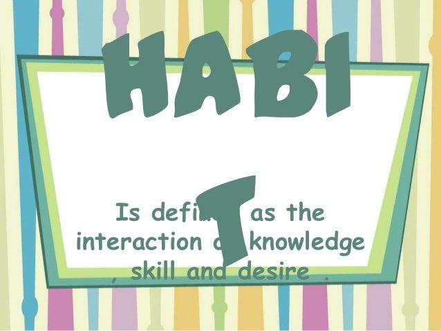 Developing good habits Slide 2